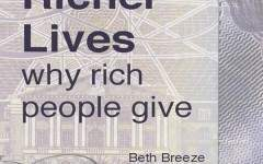 New book Richer Lives should make us happy about philanthropy – but also concerned