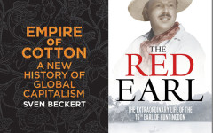 Book Reviews: Empire of Cotton by Sven Beckert and The Red Earl by Selina Hastings