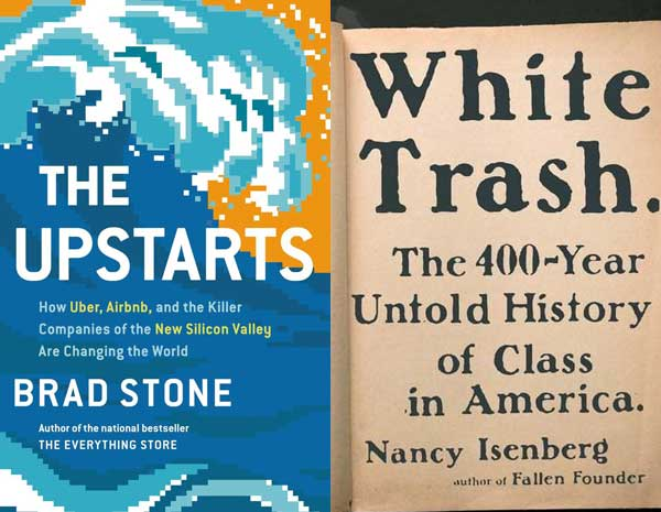 Book reviews: 'The Upstarts' and 'White Trash'