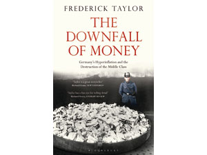 Book review of The Downfall of Money by Frederick Taylor
