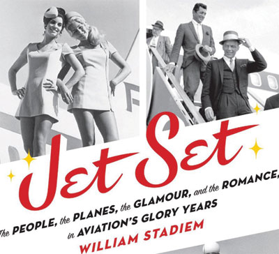 Book Review: Jet Set by William Stadiem